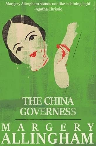 9781911295242: The China Governess (A Campion Mystery)