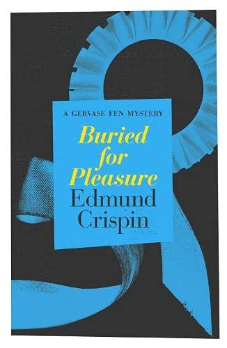 9781911295327: Buried for Pleasure