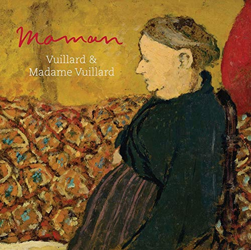 9781911300465: Maman: Vuillard and Madame Vuillard