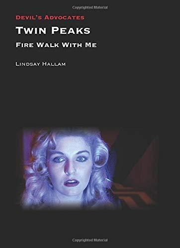 9781911325642: Twin Peaks: Fire Walk with Me (Devil's Advocates)