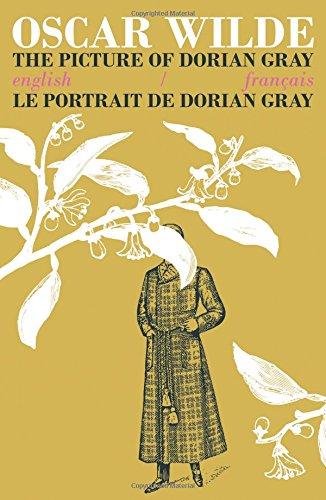 9781911326069: The Picture of Dorian Gray / Le Portrait de Dorian Gray: Bilingual Parallel Text in English/Francais