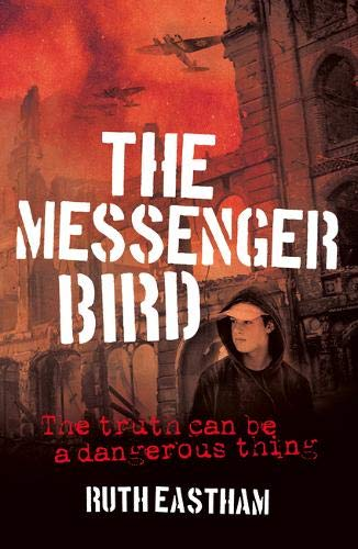9781911342595: The Messenger Bird: The truth can be a dangerous thing