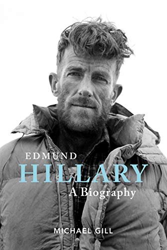 9781911342960: Edmund Hillary - A Biography: The extraordinary life of the beekeeper who climbed Everest