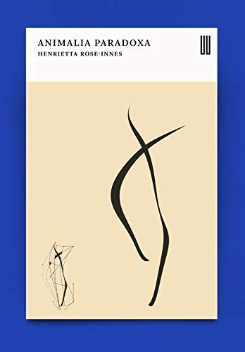 9781911343561: Animalia Paradoxa: Stories