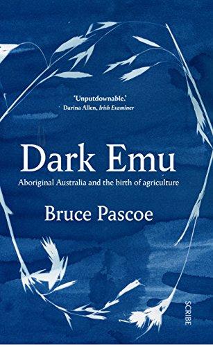9781911344780: Dark Emu: Aboriginal Australia and the birth of agriculture