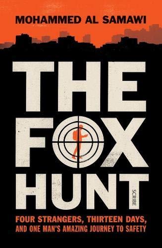 The Fox Hunt: four strangers, thirteen days,: Mohammed Al Samawi