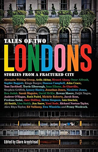9781911350606: Tales of Two Londons: Stories From a Fractured City