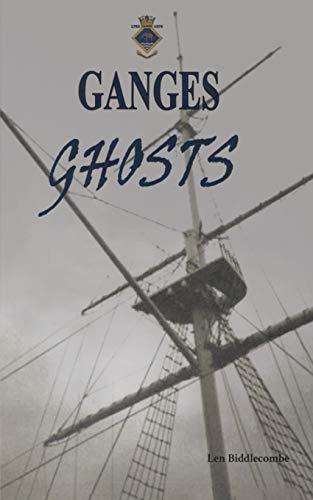 Ganges Ghosts: Tales from Shotley Peninsular, Suffolk: Len Biddlecombe