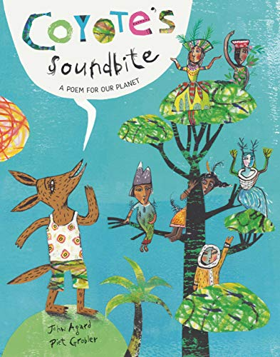 9781911373735: Coyote's Soundbite: A Poem for Our Planet