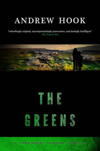 9781911390183: The Greens (Snowbooks Horror Novellas)