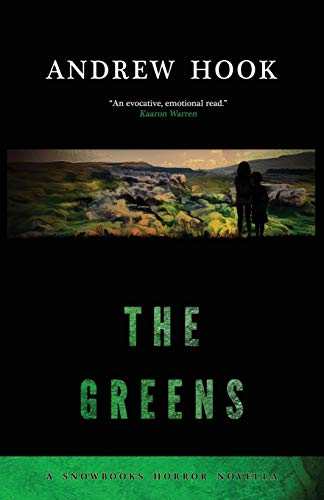 9781911390190: The Greens (Snowbooks Horror Novellas)