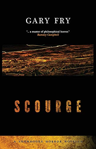 9781911390817: Scourge (Snowbooks Horror Novellas)