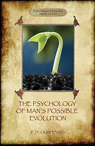 9781911405627: The Psychology of Man's Possible Evolution
