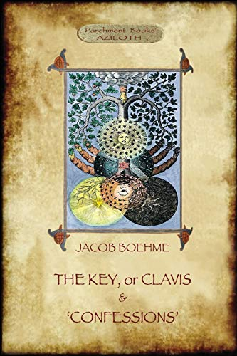 9781911405771: The Key of Jacob Boehme, & The Confessions of Jacob Boehme: with an Introduction by Evelyn Underhill
