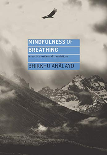 9781911407447: Mindfulness of Breathing: A Practice Guide and Translations