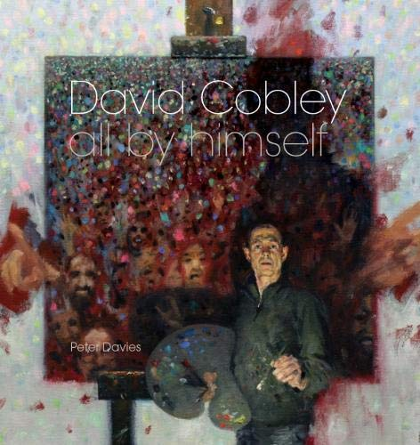 9781911408536: David Cobley: All By Himself