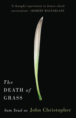 9781911410003: The Death of Grass