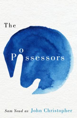 9781911410027: The Possessors