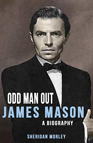 9781911413653: Odd Man Out: James Mason - A Biography