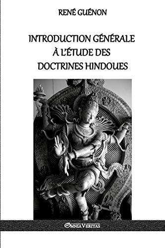 Introduction Generale A L Etude Des Doctrines: Rene Guenon