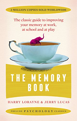 9781911440352: The Memory Book: The Classic Guide to Improving Your Memory at Work, at Study and at Play (Prelude Psychology Classics)