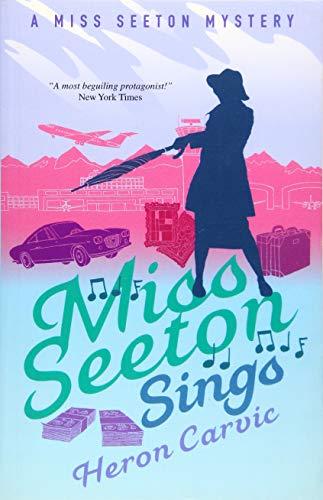 9781911440703: Miss Seeton Sings (A Miss Seeton Mystery)