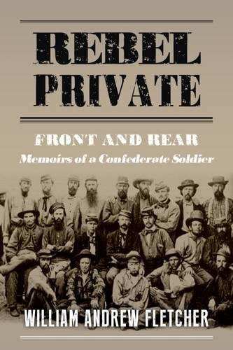 9781911445142: Rebel Private: Front and Rear: Memoirs of a Confederate Soldier
