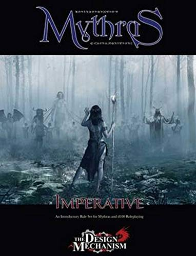 Mythras Imperative: An Introductory Rule Set for: Pete Nash, Lawrence