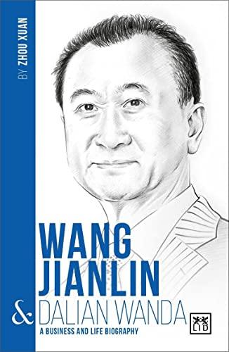 Wang Jianlin & Dalian Wanda: Liu Mingsheng, Zhou