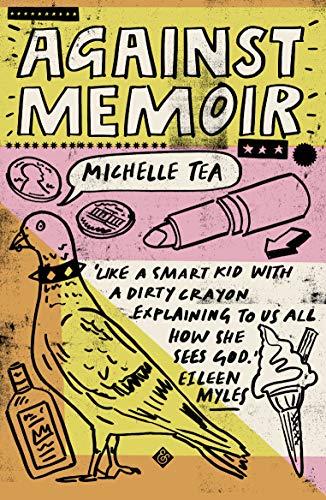 9781911508625: Tea, M: Against Memoir
