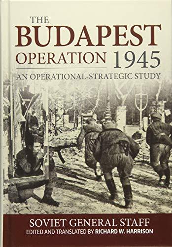 9781911512424: The Budapest Operation: An Operational-Strategic Study