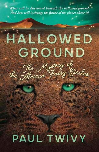 9781911546672: Hallowed Ground: the mystery of the African fairy circles