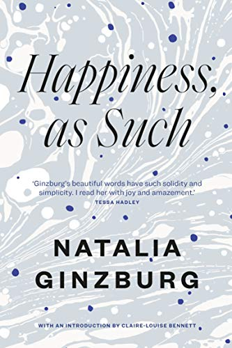 9781911547440: Happiness, As Such
