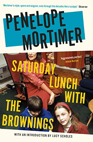 9781911547723: Saturday Lunch with the Brownings (introduction by Lucy Scholes)
