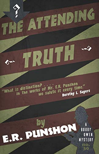 9781911579038: The Attending Truth: A Bobby Owen Mystery (The Bobby Owen Mysteries)