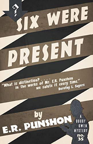 9781911579137: Six Were Present: A Bobby Owen Mystery (The Bobby Owen Mysteries)
