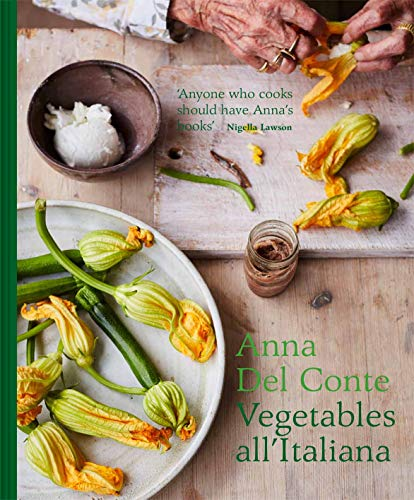 9781911595441: Vegetables All'Italiana: Classic Italian vegetable dishes with a modern twist