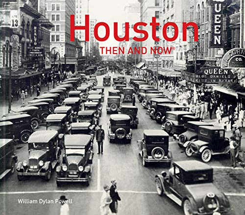 9781911595984: Houston Then and Now®