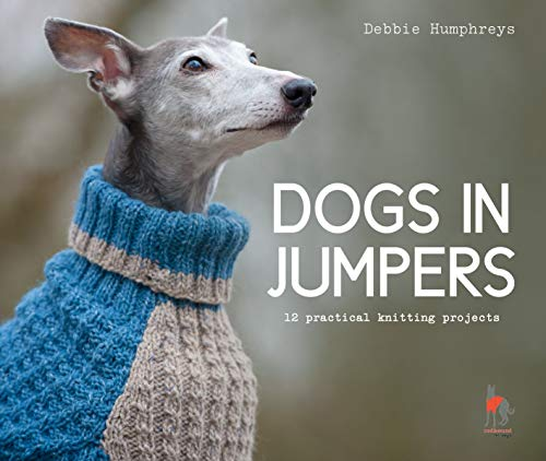9781911624998: Dogs in Jumpers: 12 practical knitting projects
