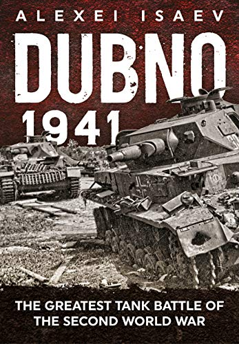 9781911628439: Dubno 1941: The Greatest Tank Battle of the Second World War
