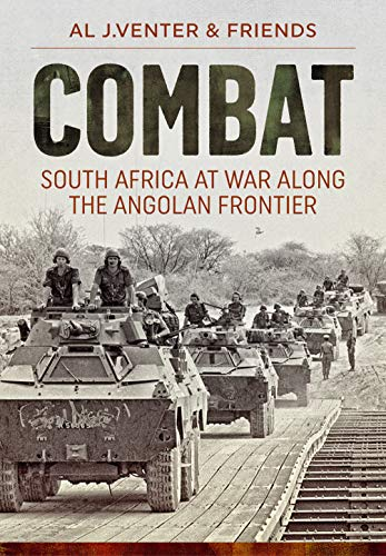 9781911628736: Combat: South Africa at War Along the Angolan Frontier