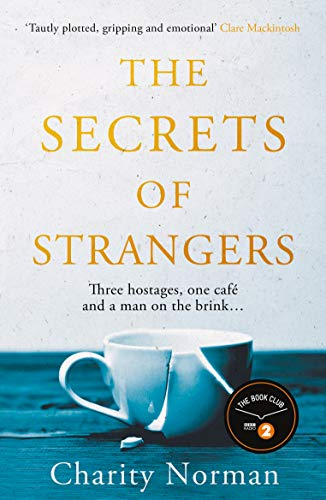 9781911630418: The Secrets of Strangers: A BBC Radio 2 Book Club Pick