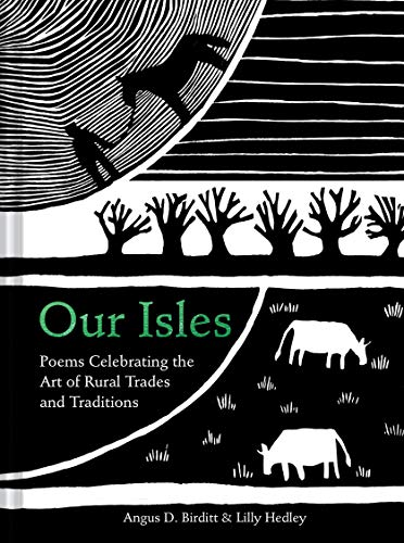 9781911641353: Our Isles: Poems celebrating the art of rural trades and traditions (Hedley, Lilly)