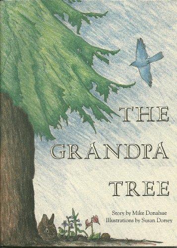 The Grandpa Tree: Donahue, Mike