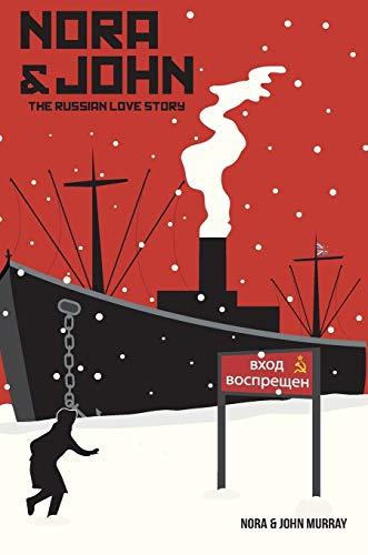 9781912031115: Nora & John: The Russian Love Story