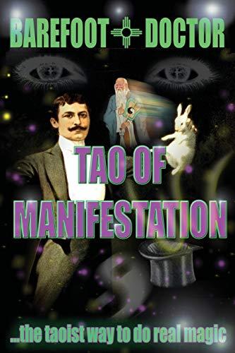 9781912062393: Tao of Manifestation: The Taoist way to do real magic