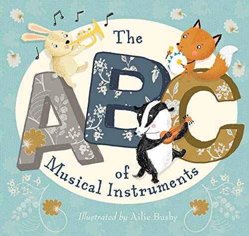 9781912076451: The ABC of Musical Instruments