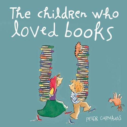 9781912076529: The Children Who Loved Books