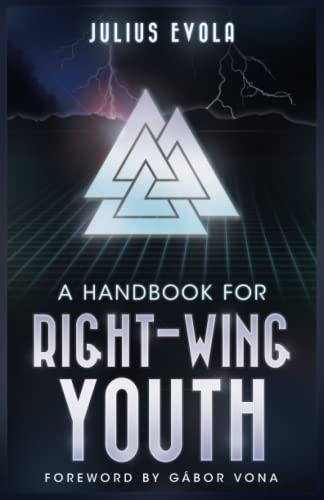 A Handbook for Right-Wing Youth: Julius Evola