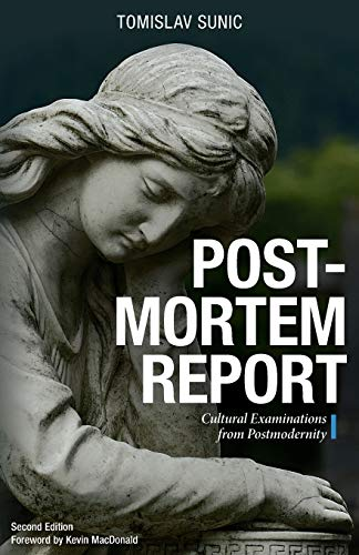 9781912079773: Postmortem Report: Cultural Examinations from Postmodernity